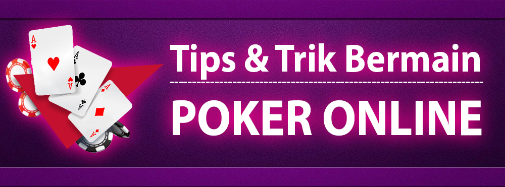 tips bermain poker DepoQQ